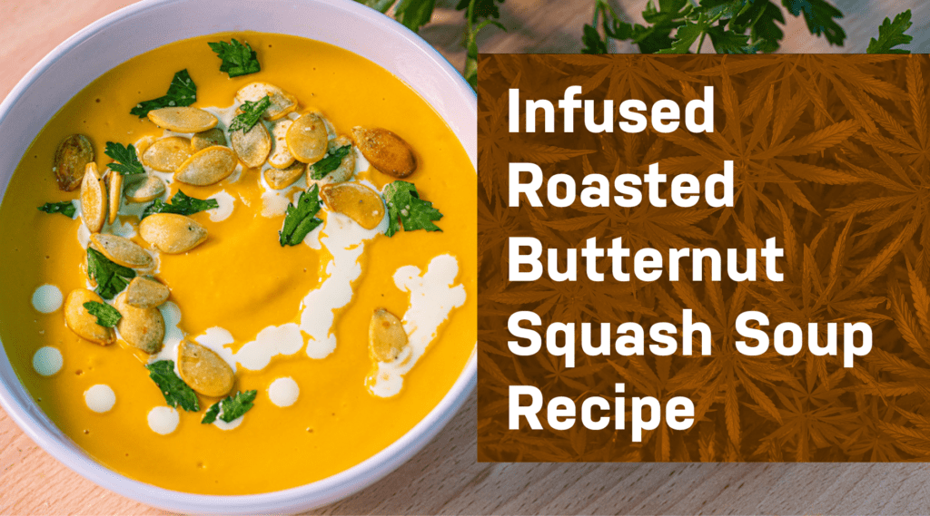 Infused Roasted Butternut Squash Soup